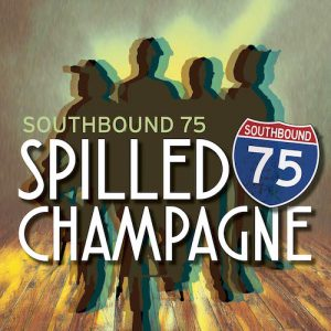 """Alt-Country Rockers Southbound 75 Create Catchy Hook About Spending All Their Money On A Girl On New Single """"Spilled Champagne"""""""