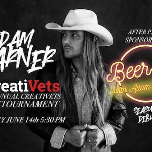 Country Singer-Songwriter Adam Warner To Kick Off Season 2 Of Beer:30 During 1st Annual CreatiVets Golf Tournament