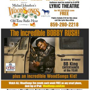 WoodSongs Welcomes Blues Legend Bobby Rush, Victor Wooten, Carsie Blanton, Joe Troop & More To The Historic Lyric Theatre In September